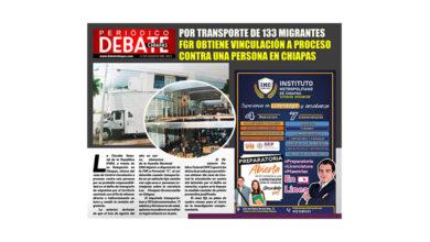 Photo of POR TRANSPORTE DE 133 MIGRANTES FGR OBTIENE VINCULACIÓN A PROCESO CONTRA UNA PERSONA EN CHIAPAS